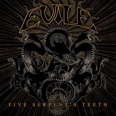 Evile - Five Serpent's Teeth