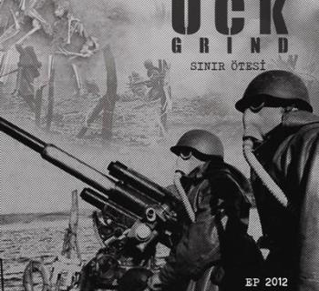 UÇK Grind - Sınır Ötesi (EP 2012)