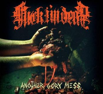 Fuck I'm Dead - Another Gory Mess