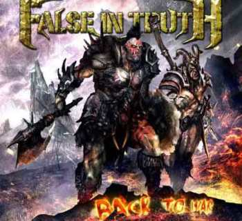 False In Truth - Back To War
