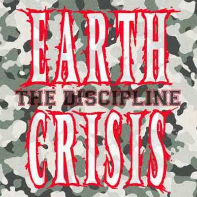 Earth Crisis - The Discipline