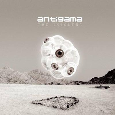 "Antigama - ""The Insolent"""