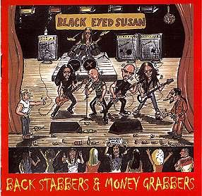 Back Stabbers & Money Grabbers by Black Eyed Susan