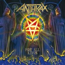 Anthrax - For all kings lyrics