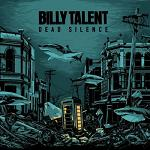 billy talent - dead silence lyrics