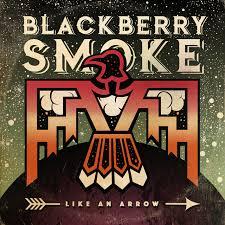 Blackberry Smoke - Like an arrow rock album