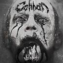 caliban - i am caliban