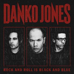 danko jones rock and roll is black and blue