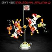 Gov't Mule - Revolution come... revolution go