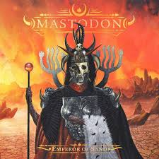 Mastodon - Emperor of sand progressive metal