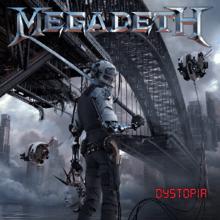 Megadeth - Dystopia lyrics