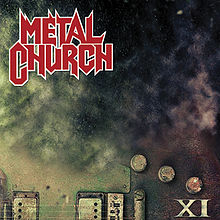 Metal Church - XI lyrics