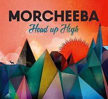 morcheeba head up high