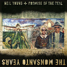 neil young the monsanto years album