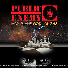 public enemy man plans god laughs album lyrics
