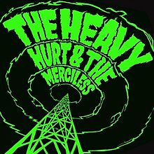 The Heavy - Hurt and the merciless lyrics