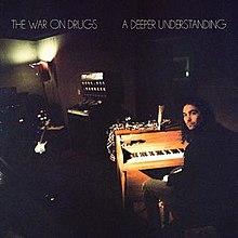 The War On Drugs - A deeper understading