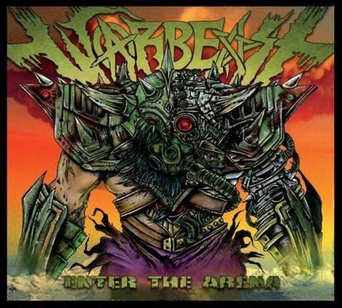 Warbeast - Enter the arena thrashmetal