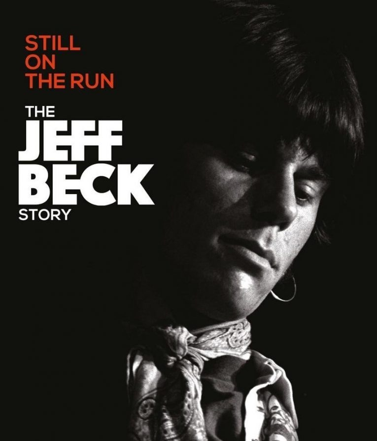 Review, Still On The Run: The Jeff Beck Story, documentary, Jeff Beck, Rock and Blues Muse