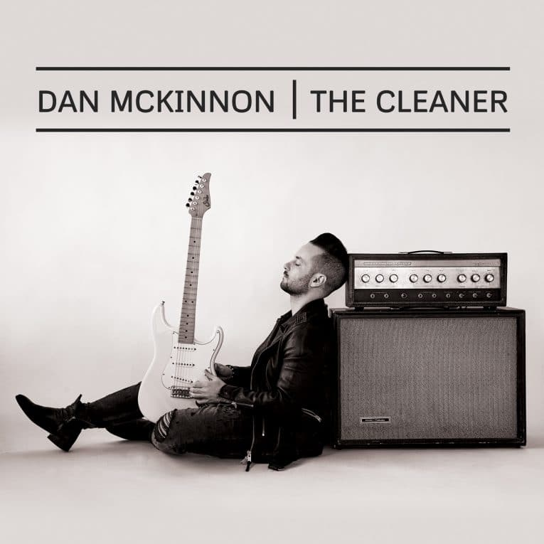 Album Review, The Cleaner, Dan McKinnon, Rock and Blues Muse