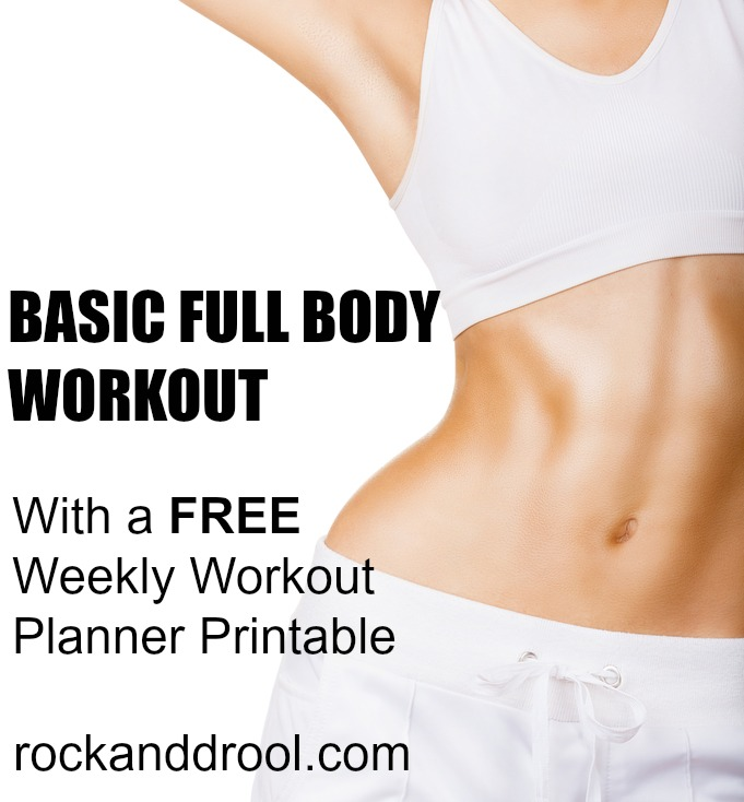 basic full body workout plus free printable rock and drool