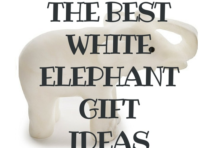 HUGE Round up of THE BEST White Elephant Gift Ideas