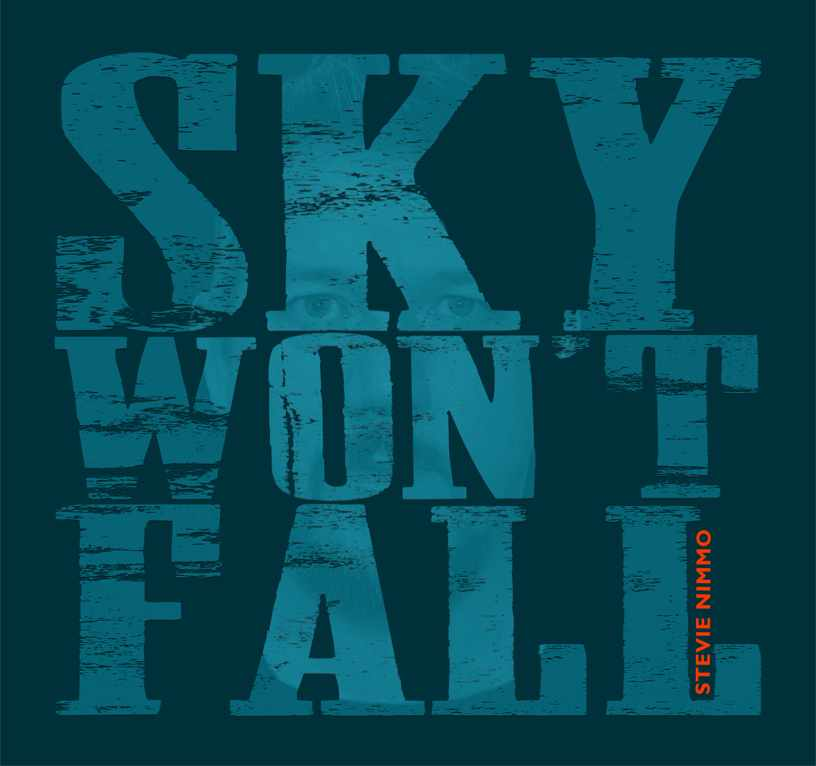 Music Review: Sky Won't Fall (Stevie Nimmo)