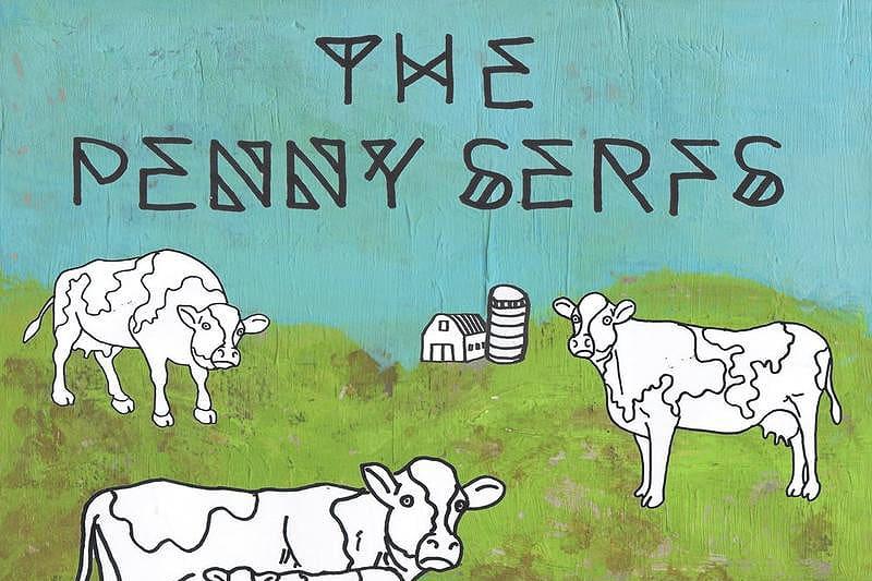 The Penny Serfs