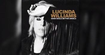 lucinda williams good souls better angels