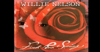willie nelson first rose of spring album