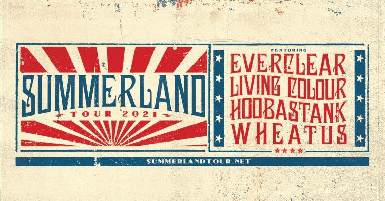 Summerland Tour 2021: Everclear, Living Colour, Hoobastank & Wheatus