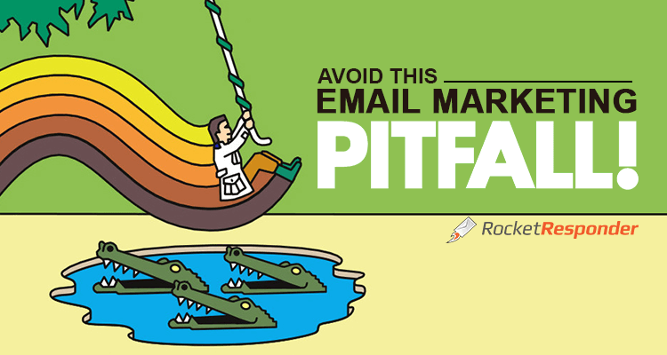 avoid email marketing pitfall