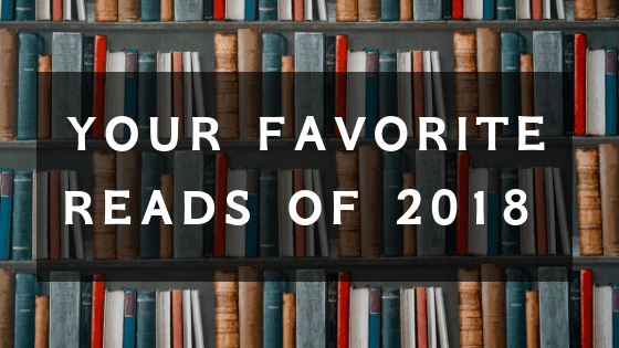 Your Favorites Reads of 2018