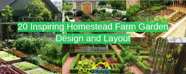 Homestead farm garden layout and design