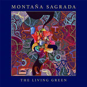 """Crítica de MONTAÑA SAGRADA - """"The Living Green"""""""