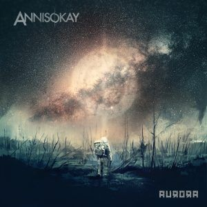 "Crítica  ANNISOKAY - ""Aurora"" - Arising Empire"