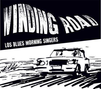 "Los Blues Morning Singers - Nuevo disco ""Winding Road"" - RockInSpain"