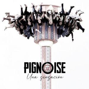 Pignoise vuelve con el vídeo 'Una Sensación'