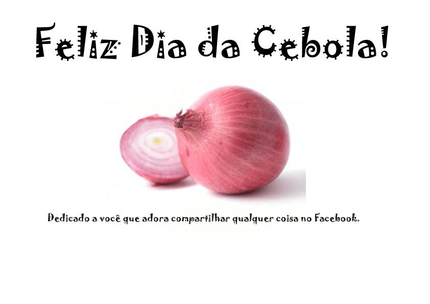 Feliz Dia da Cebola!!! Happy Onion's Day!
