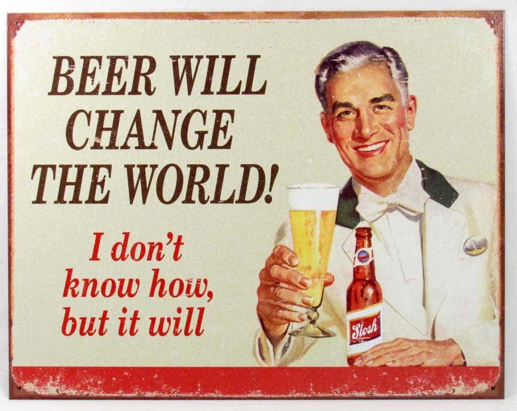 A Cerveja Mudará o Mundo!!!