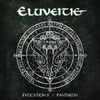 Eluveitie - Evocation II - Pantheon (2017) - Review