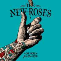 The New Roses - One More For The Road (2017) - Review