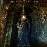 Godhead Machinery - Ouroboros (2017) - Review