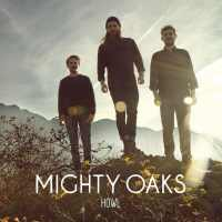 Mighty Oaks - Howl (2014) - Review