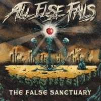 Newsflash: All Else Fails claim The False Sanctuary!