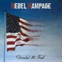 Newsflash: Rebel Rampage get us Divided We Fall!