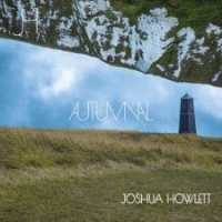 Newsflash: Autumnal reflections by Joshua Howlett!