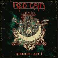 Newsflash: Red Cain strut Kindred again!