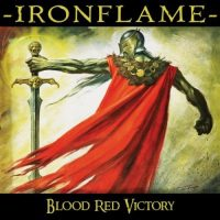 Ironflame - Blood Red Victory (2020) - Review