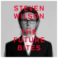 Steven Wilson - The Future Bites (2021) - Review